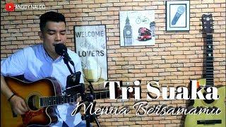 Menua Bersamamu - Tri Suaka   Anggy Naldo (Live Cover)