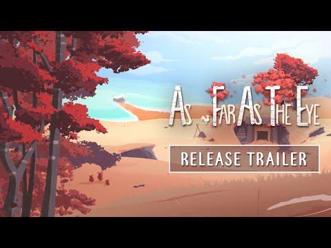 As Far As The Eye | RELEASE TRAILER