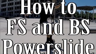 How to Frontside and Backside Powerslide on a Skateboard (Flatground and Hill Bomb Tutorial)