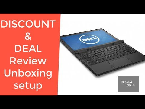 Dell ChromeBook 11 3120 REVIEW DEAL DISCOUNT SALE UNBOXING SETUP