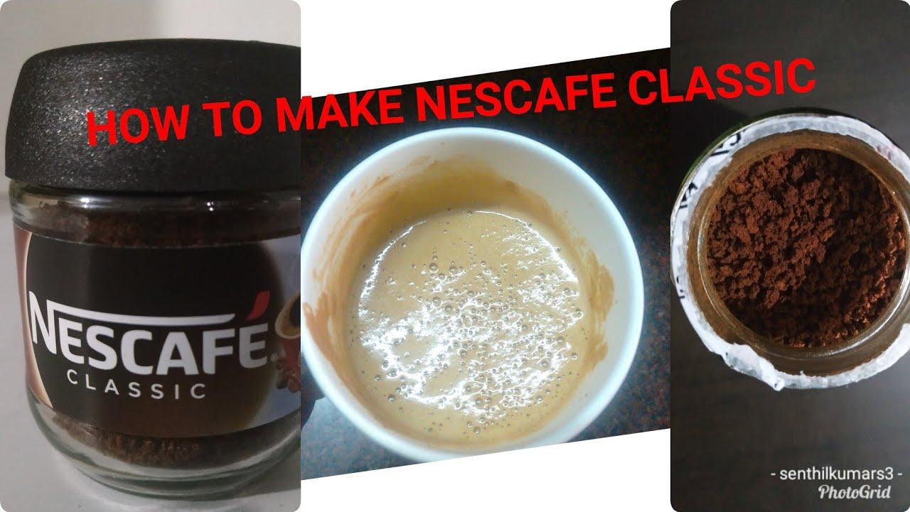How to make Nescafe coffee | Nescafe classic coffee powder ...