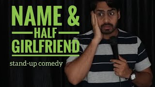 Name & Half girlfriend STAND-UP COMEDY | DKC | HARISH A TIWARI