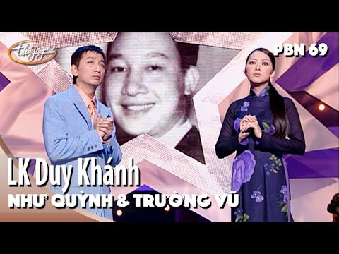 Như Quỳnh & Trường Vũ - LK Sao Chưa Thấy Anh Về & Nén Hương Yêu (Duy Khánh) PBN 69