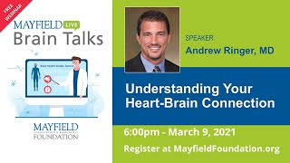 Brain Talks! Understanding Your Heart-Brain Connection with Dr. Andy Ringer