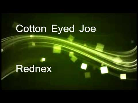 Cotton Eyed Joe - Rednex