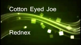 Cotton Eyed Joe - Rednex