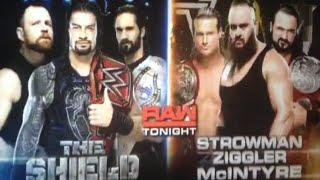 WWE Raw October 15 2018 match result: The Shield vs. Braun strowman & Dolph ziggler & Drew mcintyre