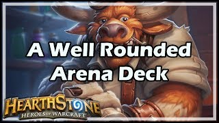 [Hearthstone] A Well Rounded Arena Deck