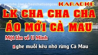 LK Cha Cha Cha Áo Mới Cà Mau | Karaoke Full Beat | Nhạc Sống Minh Công | Âm Thanh Hay Nhất | Full HD