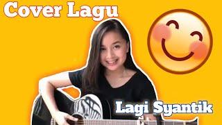 Video Cover Lagu Syantik - cewek main gitar download MP3, 3GP, MP4, WEBM, AVI, FLV Juni 2018