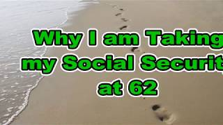 Collecting Social Security at 62 My Thoughts with PawPaw