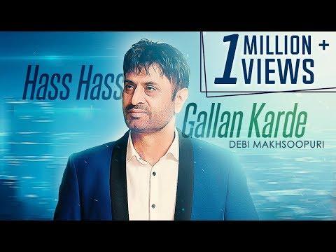 Hass Hass Gallan Karde   Full Video   Debi Makhsoospuri   Prince Ghuman   Latest Song  Music & Sound