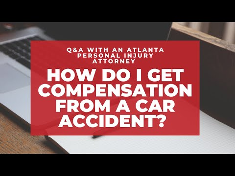 how-do-i-get-compensation-from-a-car-accident?-|-q&a-with-atlanta-personal-injury-attorney