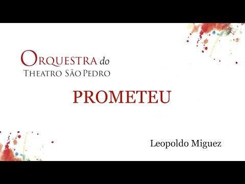 Prometeu, de Leopoldo Miguez Orquestra do Theatro São Pedro