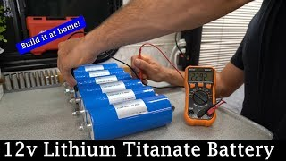 DIY 12v LTO (Lithium Titanate) Battery