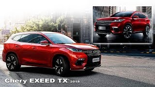 Chery EXEED TX 2018 - Interior and Exterior | NEW model of Chery