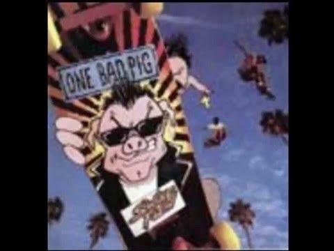 One Bad Pig - Judas' Kiss