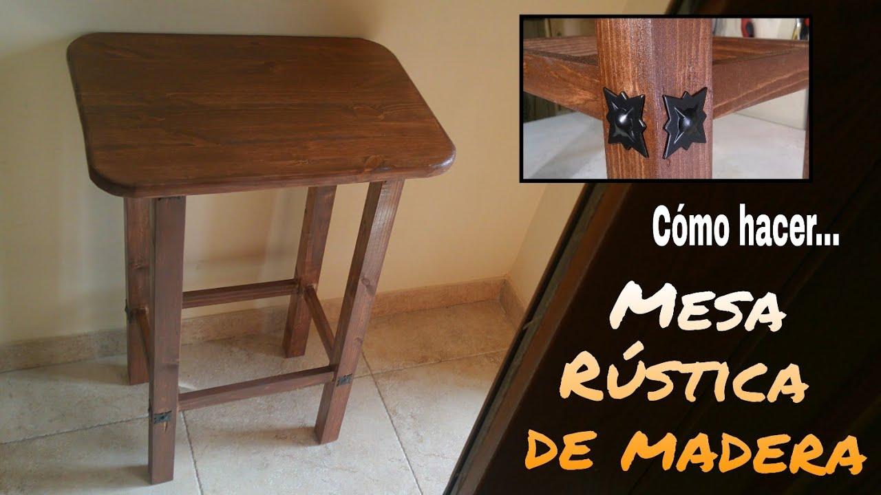 C mo hacer una mesa r stica de madera paso a paso youtube - Como hacer una mesa abatible ...