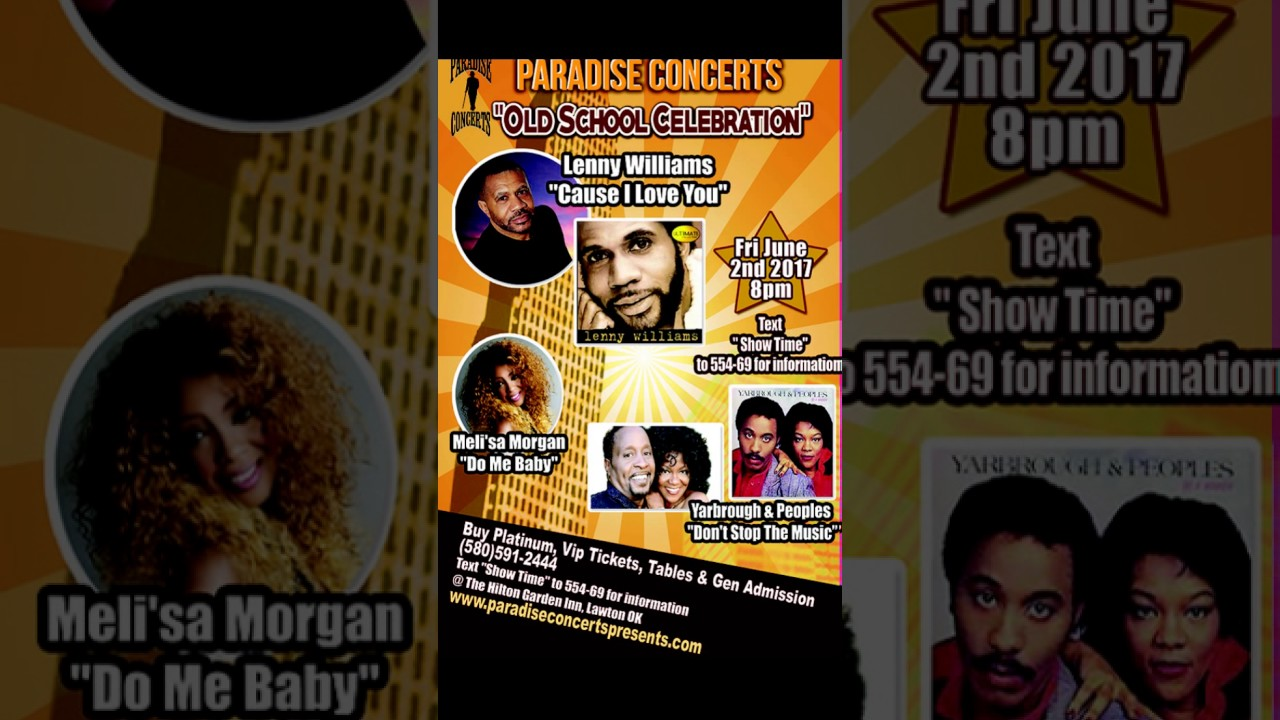 Paradise Concerts presents Lenny Williams in Lawton, OK June 2, 2017 ...