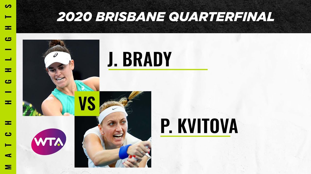 Jennifer Brady vs. Petra Kvitova | 2020 Brisbane International Quarterfinal | WTA Highlights