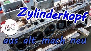 Aus alt mach neu - Zylinderkopf Überholung eines Mercedes /8 W114 Typ 250 S