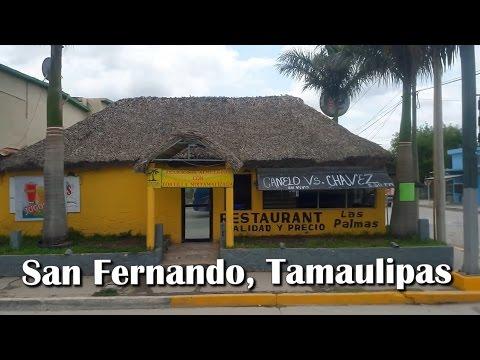 San Fernando, Tamaulipas, de pasadita