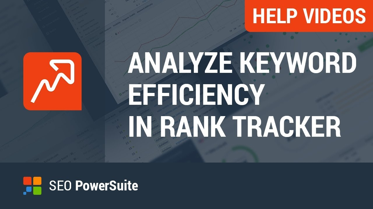 3 analyze keyword efficiency with rank tracker youtube