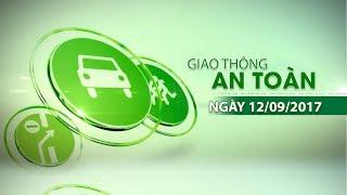 VTC14 | Bản tin giao thông an toàn ngày 12/09/2017