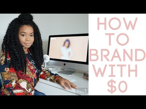 Branding on $0 | Mercy B Carruthers