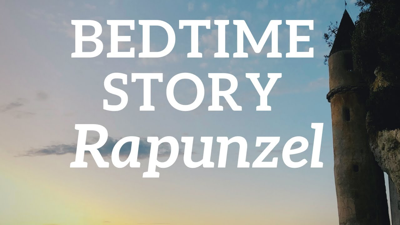 Bedtime Story for Adults 👸🏼 Rapzunel 🏰 Relax & Sleep Tonight 😴 Without music