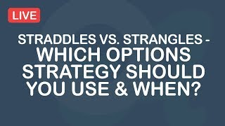 Straddles vs. Strangles - Which Options Strategy Should You Use & When?