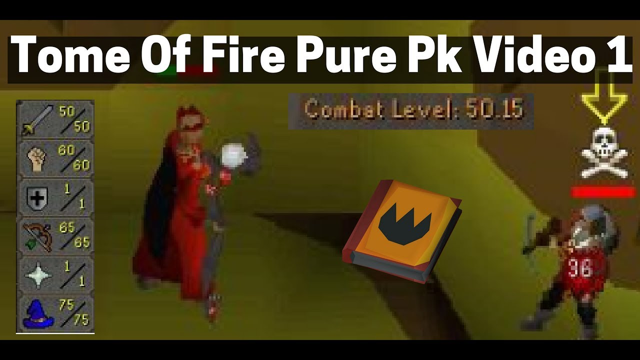 Tome Of Fire Pking Low Combat Pking Hugeee Hits Youtube ~ in conclusion, what will you all be using personally? tome of fire pking low combat pking hugeee hits
