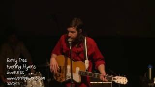 Evening Hymns - Family Tree (Live@UTSC)