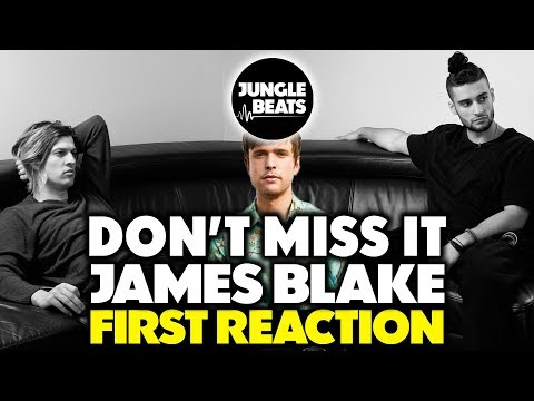 JAMES BLAKE - DON'T MISS IT REACTION/REVIEW (Jungle Beats)