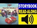 Cars Read Along Story Book | Cars - Tractor Trouble | Read Aloud Story Books For Kids
