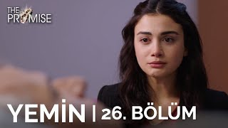 Yemin (The Promise) 26. Bölüm | Season 1 Episode 26