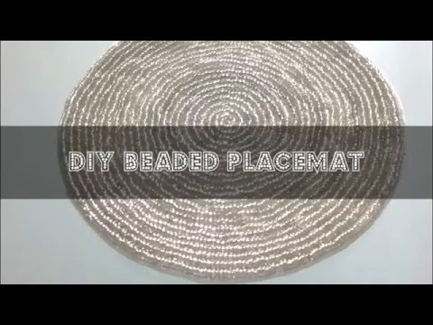 DIY Beaded Placemat   YouTube