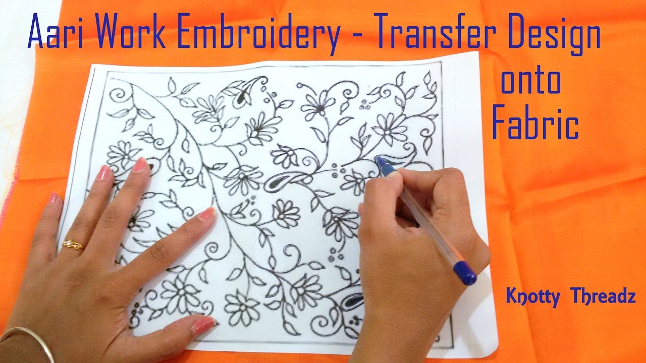 How To Transfer A Design Onto The Fabric For Doing Aari Work