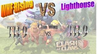 Clan War Recap TH9 vs TH9 3 star attacks WHF Rising vs Lighthouse #51