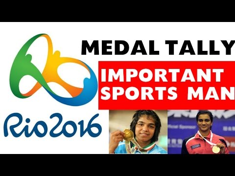 Olympic Medal Tally and Important Sport Person 2016 - Rio Brazil