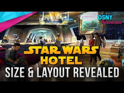 STAR WARS HOTEL Size And Layout Revealed For Walt Disney World - Disney News - 7/10/18