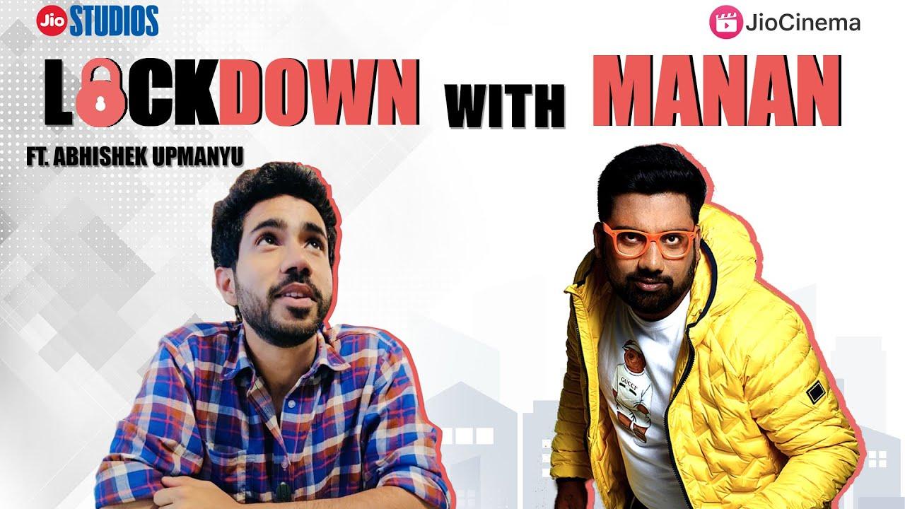 Download Lockdown with Manan Ft. Abhishek Upmanyu | Comedy Talk Show | Jio Studios