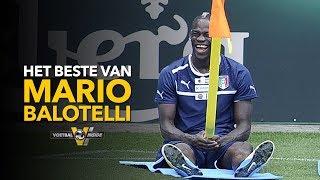 COMPILATIE: Het beste van Mario Balotelli - VOETBAL INSIDE