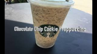 Starbucks - Chocolate Chip Cookie Frappuccino (viewer request)
