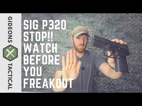 SIG P320: Watch Before You Freakout!