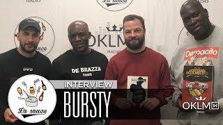 BURSTY (Les mixtapes et le rap français, Da Brazza Records, Grems...) - #LaSauce sur OKLM Radio