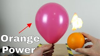 Warning: Never Eat an Orange By a Balloon! The Orange Oil Experiment
