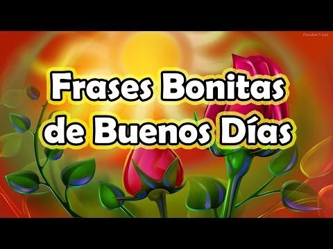 Frases de Buenos Dias - Frases Bonitas de Buenos Dias con Imagenes Bonitas