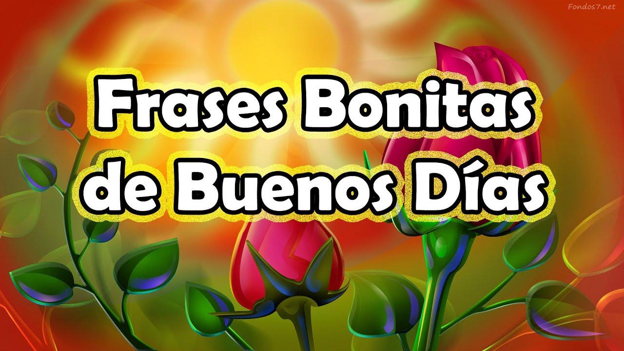Frases de Buenos Dias - Frases Bonitas de Buenos Dias con