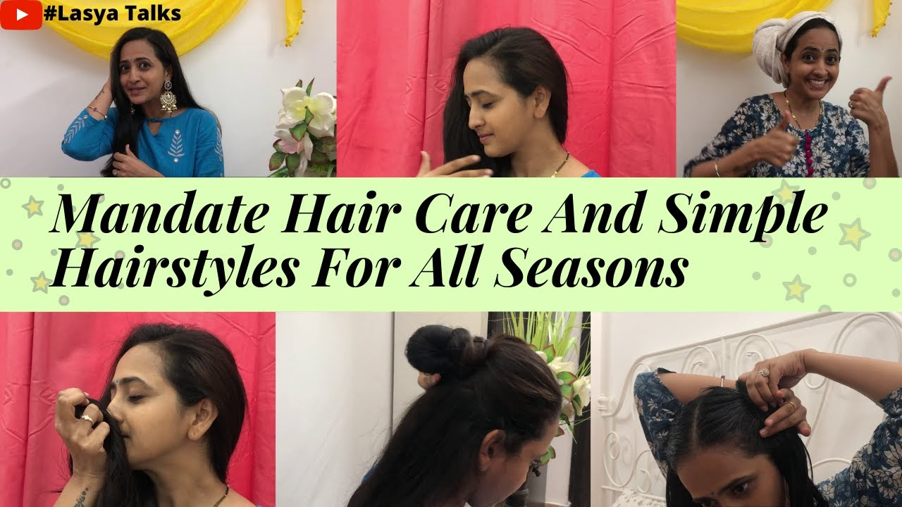 Lasya Talks || Mandate Hair Care And Simple Hairstyles For All Seasons || My Hair Care Routine ||